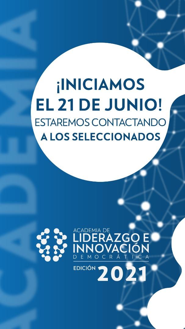 Inicio a la Edición 2021 de la Academia de Liderazgo e Innovación Democrática
