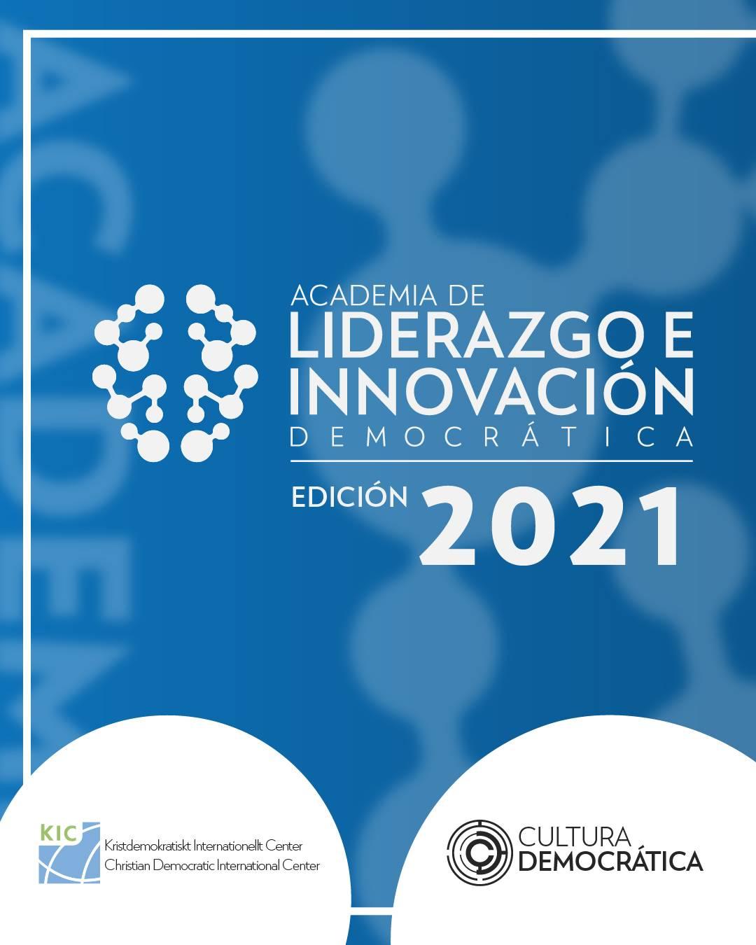 Convocatoria para la Edición 2021 de la Academia de Liderazgo e Innovación Democrática